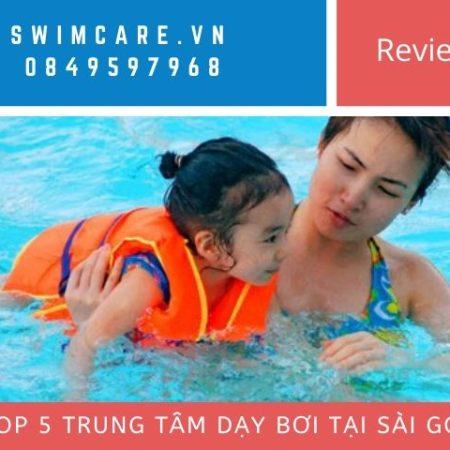 Top 5 trung tâm dạy bơi tại Sài Gòn