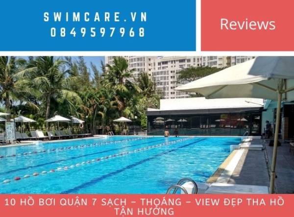 10 hồ bơi quận 7 SẠCH – THOÁNG – VIEW ĐẸP tha hồ tận hưởng