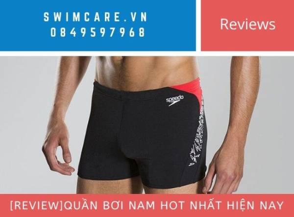 [Review]Quần bơi Nam hot nhất hiện nay