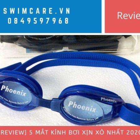 [Review] 5 mắt kính bơi xịn xò nhất 2020