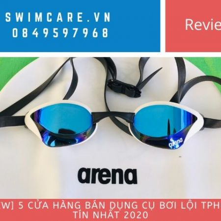 [Review] 5 cửa hàng bán dụng cụ bơi lội tphcm uy tín nhất 2020