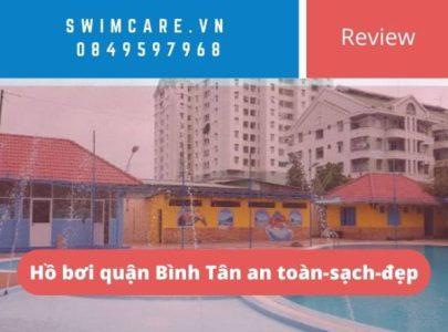 Hồ bơi quận Bình Tân an toàn-sạch-đẹp